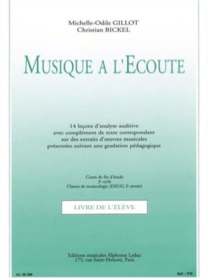 Gillot Michelle-Odile / Bickel Christian - Music Listening - End of Studies - 3rd Cycle - Sheet Music - di-arezzo.co.uk