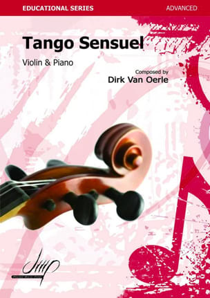 Tango Sensuel Dirk VAN OERLE Partition Violon - laflutedepan