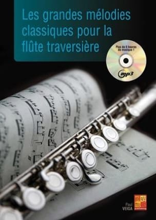 The great classical melodies for the flute - Sheet Music - di-arezzo.co.uk