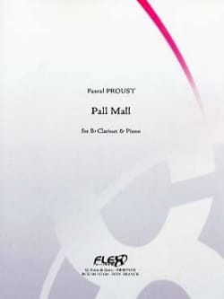 Pall Mall Pascal Proust Partition Clarinette - laflutedepan