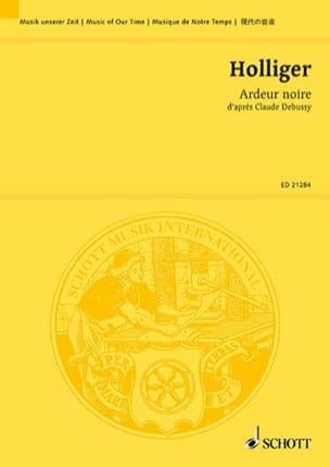 Heinz Holliger - Ardeur Noire - Conducteur - Partition - di-arezzo.fr