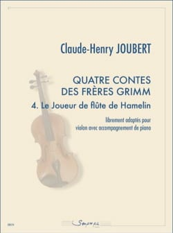Claude-Henry Joubert - Four tales of the Brothers Grimm: 4. Hamelin's flute player - Sheet Music - di-arezzo.com