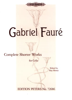Gabriel Fauré - Complete Shorter Works - Cello and Piano - Sheet Music - di-arezzo.co.uk