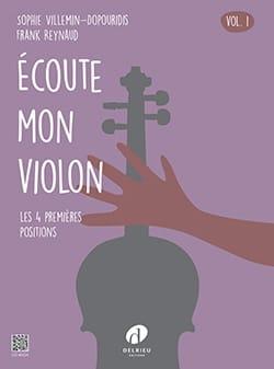 Frank REYNAUD et Sophie VILLEMIN-DOPOURIDIS - Ecoute mon violon - Volume 1 - Partition - di-arezzo.fr