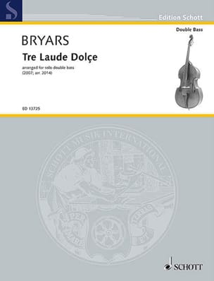 Gavin Bryars - Tre Laude Dolce - ダブルベース - 楽譜 - di-arezzo.jp