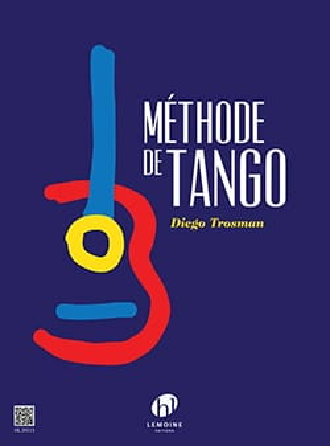 Diego Trosman - Méthode de Tango pour Guitare - Partition - di-arezzo.fr