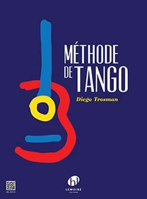 Diego Trosman - Método de Tango para Guitarra - Partitura - di-arezzo.es
