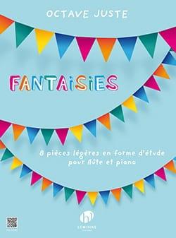 Octave Juste - Fantaisies - Flûte et piano - Partition - di-arezzo.fr