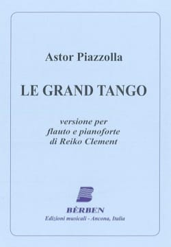 Astor Piazzolla - The great tango - Flute and piano - Partition - di-arezzo.co.uk