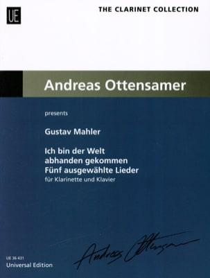 Gustav Mahler - Ich bin der Welt ghanden - クラリネットとピアノ - 楽譜 - di-arezzo.jp