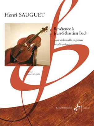 Henri Sauguet - Révérence à Jean-Sébastien Bach - Violoncelle et guitare - Partition - di-arezzo.fr