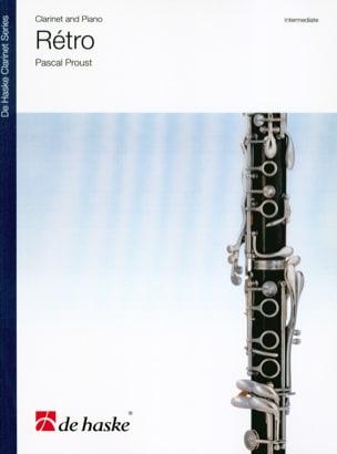 Rétro - Clarinette et piano - Pascal Proust - laflutedepan.com