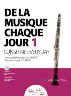 Stefan Bracaval - De la musique chaque jour 1 - Clarinette - Partition - di-arezzo.fr