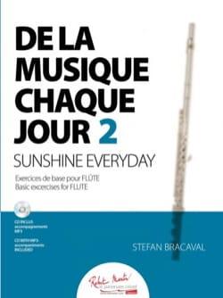 Stefan Bracaval - De la musique chaque jour 2 - Flûte - Partition - di-arezzo.fr
