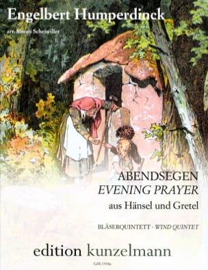 Engelbert Humperdinck - Abendsegen Wind Quintet - Sheet Music - di-arezzo.com