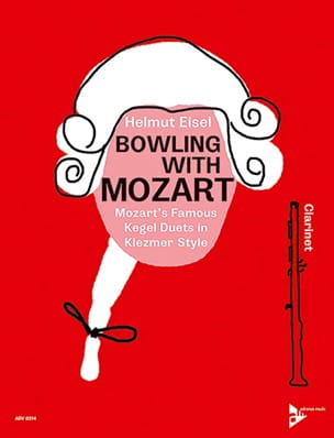 Helmut Eisel - Bowling with Mozart - 2 Clarinets - Sheet Music - di-arezzo.co.uk