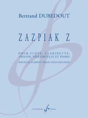 Bertrand Dubedout - Zazpiak Z - Quintette - Partition - di-arezzo.fr