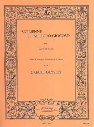 Gabriel Grovlez - Sicilienne et Allegro giocoso - Partition - di-arezzo.fr