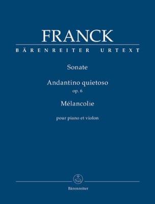 César Franck - Sonate / Andantino quietoso / Mélancolie - Violon et piano - Partition - di-arezzo.ch