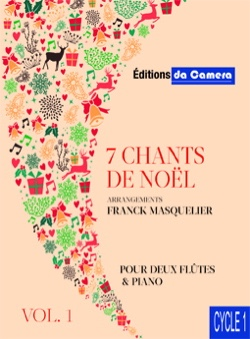 Noëls - 7 Chants de Noëls - 2 flûtes et piano - Partition - di-arezzo.fr