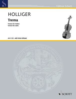 Heinz Holliger - Trema - Violon solo - Partition - di-arezzo.fr