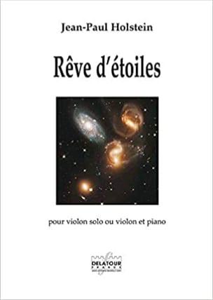 Jean-Paul Holstein - Rêve d'étoiles - Partition - di-arezzo.fr