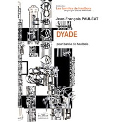 Jean-François Pauléat - Dyade - Oboe Band - Sheet Music - di-arezzo.co.uk