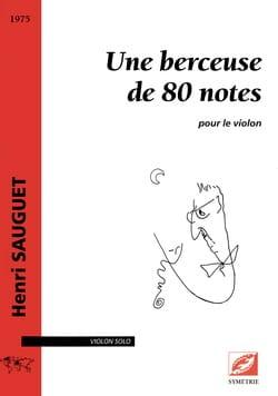 Une Berceuse de 80 notes - Violon solo Henri Sauguet laflutedepan