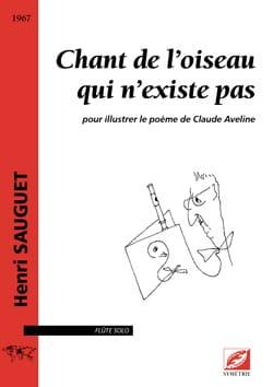 Henri Sauguet - Chant de l'oiseau qui n'existe pas - Flûte solo - Partition - di-arezzo.fr