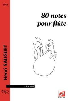Henri Sauguet - 80 Notes pour flûte - Flûte seule - Partition - di-arezzo.fr