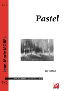 Pastel - Conducteur - Jean-Marie Morel - Partition - laflutedepan.com