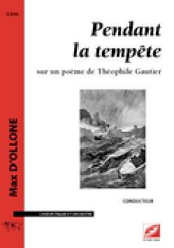 Pendant la tempête - Conducteur - Max D'Ollone - laflutedepan.com