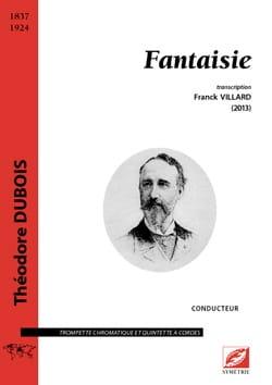 Fantaisie - Conducteur Théodore Dubois Partition laflutedepan