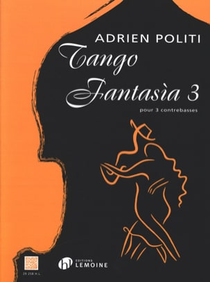 Adrien Politi - Tango Fantasia 3 - 3 Double Bass - Sheet Music - di-arezzo.co.uk
