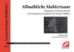 Franck Christoph Yeznikian - Allmählicht Mahlerisant - Partition - di-arezzo.fr