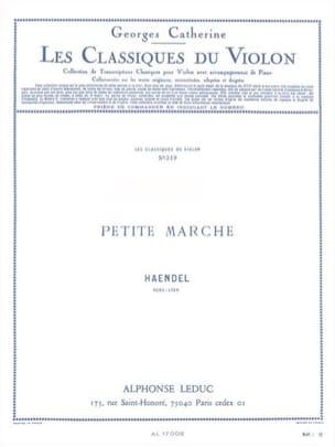 Haendel Georg Friedrich / Catherine Georges - Petite marche – Violon - Partition - di-arezzo.fr