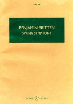 Benjamin Britten - Spring Symphony op. 44 - Partition - di-arezzo.fr