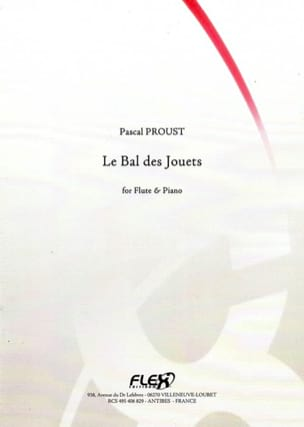 Pascal Proust - The ball of toys - Sheet Music - di-arezzo.com