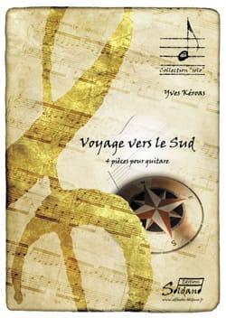 Yves Keroas - Voyage vers le Sud - Guitare - Partition - di-arezzo.fr