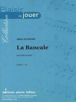 Alain Flamme - La Bancale - Partition - di-arezzo.fr