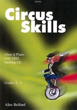 Circus Skills pour Hautbois - Allan Bullard - laflutedepan.com