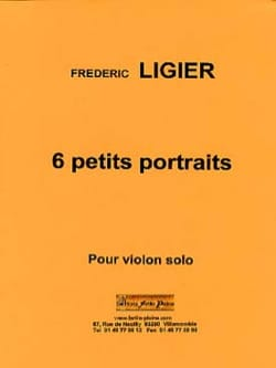 6 Petits portraits Frédéric Ligier Partition Violon - laflutedepan