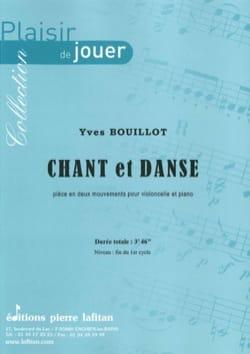 Yves Bouillot - Chant et danse - Partition - di-arezzo.fr