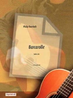 Barcarolle - Philip Duerinck - Partition - Guitare - laflutedepan.com