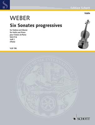 Carl Maria von Weber - 6 Sonates progressives, vol. 1 - Violon et piano - Partition - di-arezzo.fr