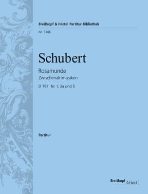 SCHUBERT - Rosamunde - Entr'actes D 797 Nos. 1, 3B and 5 - Sheet Music - di-arezzo.com