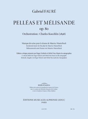 Gabriel Fauré - Pelléas et Mélisande, op. 80 - Conducteur - Partition - di-arezzo.fr