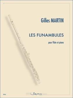 Gilles Martin - The Funambules - Flute and piano - Sheet Music - di-arezzo.co.uk