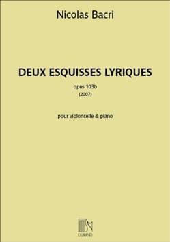 Nicolas Bacri - 2 Esquisses Lyriques - Violoncelle et piano - Partition - di-arezzo.fr