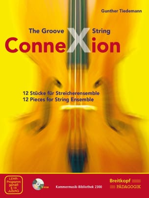 - The Groove String Connexion - Ensemble à cordes CD-ROM inclus - Partition - di-arezzo.fr